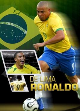 Ronaldo de Lima và Top 10 tiền đạo xuất sắc nhất thế giới bóng đá