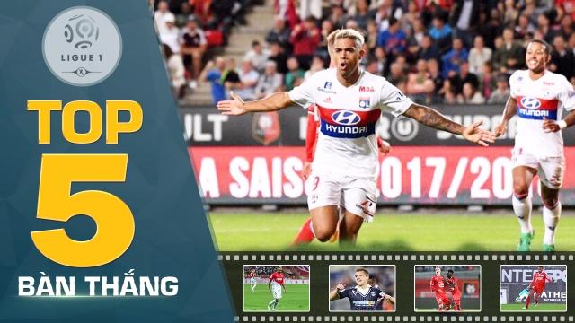 Ligue 1 2017/18: Top 5 bàn thắng đẹp nhất vòng 2