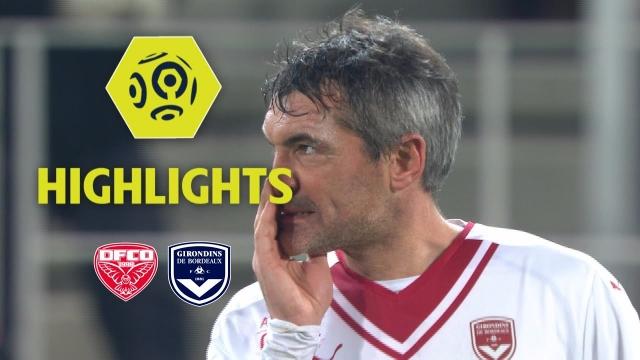 Dijon 3-2 Bordeaux (Vòng 16 Ligue 1 2017/18)